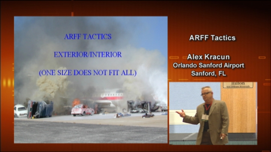 ARFF Tactics Interior/Exterior Aircraft Fire Fighting (One Size Does Not Fit All)